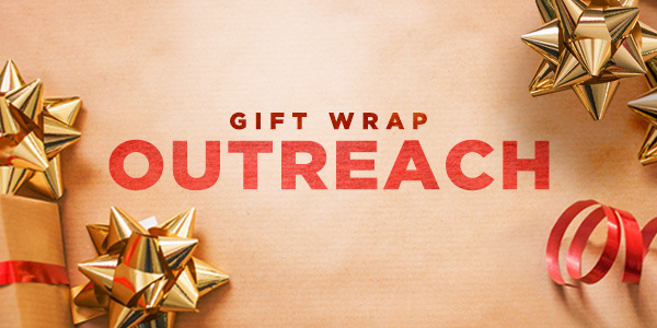 Gift Wrapping Outreach